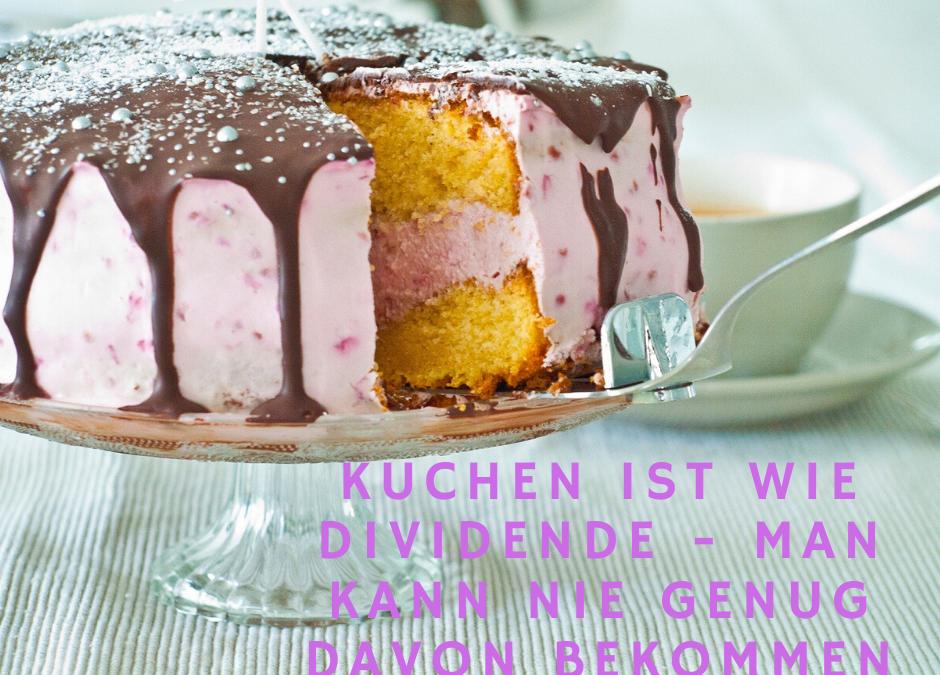Hol dir endlich den Teil, der dir vom Kuchen zusteht!